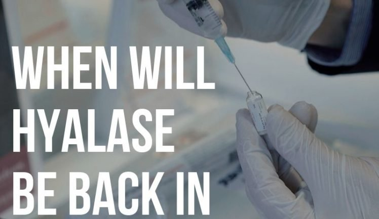 when will hyalase be back in stock?